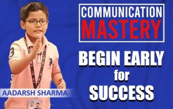 Aadarsh Sharma- Communication Mastery