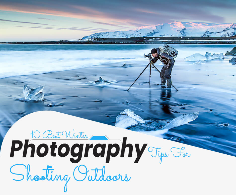 10-Best-Winter-Photography-Tips-For-Shooting-Outdoors